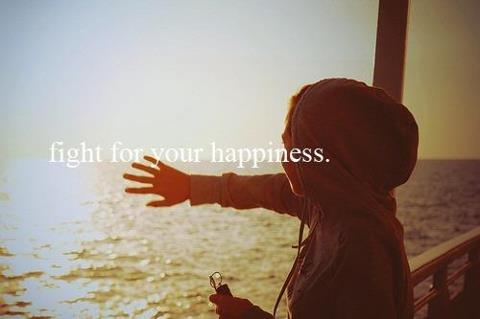 fight-for-your-happiness